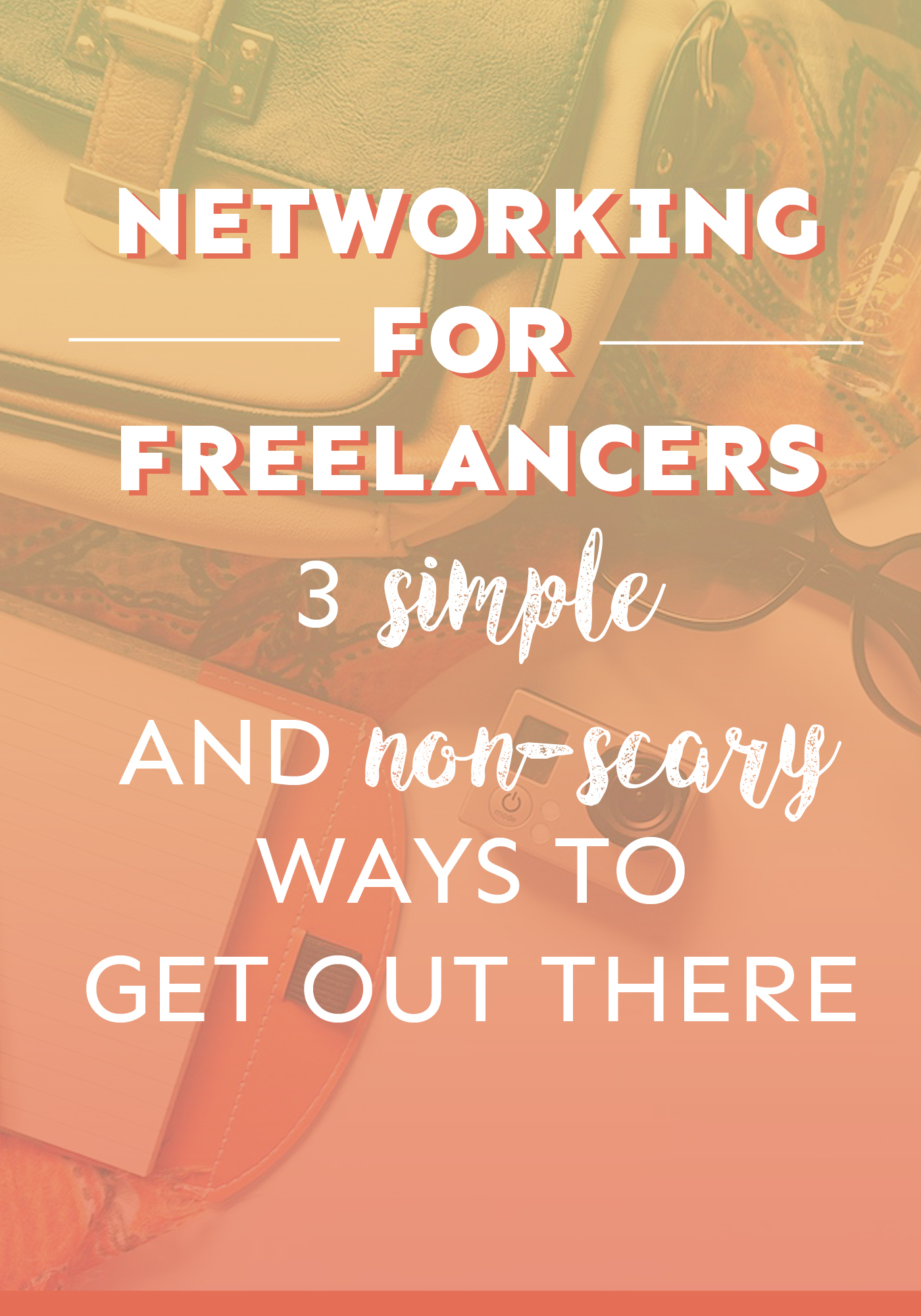 Networking for freelancers is so important, especially when you're just starting out! Here are three simple ways you can put yourself out there in the early days.