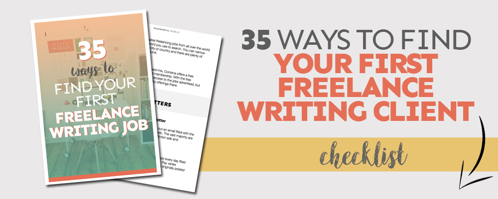 35 Ways to Find Your First Freelance Writing Job - Wanderful