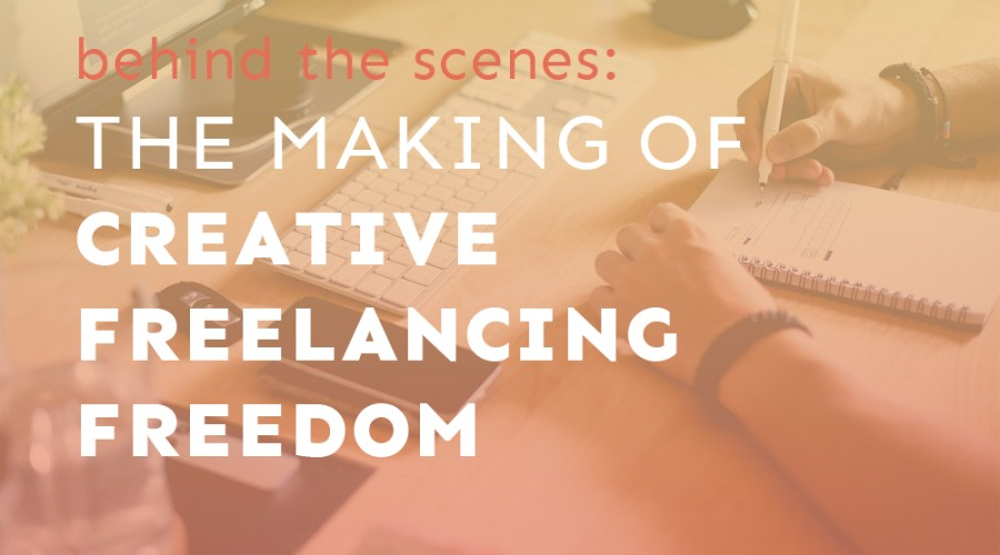 Behind the Scenes: The Making of Creative Freelancing Freedom