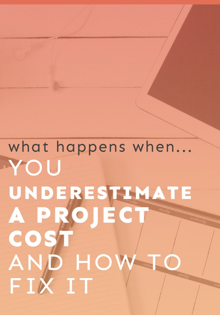 underestimating project costs