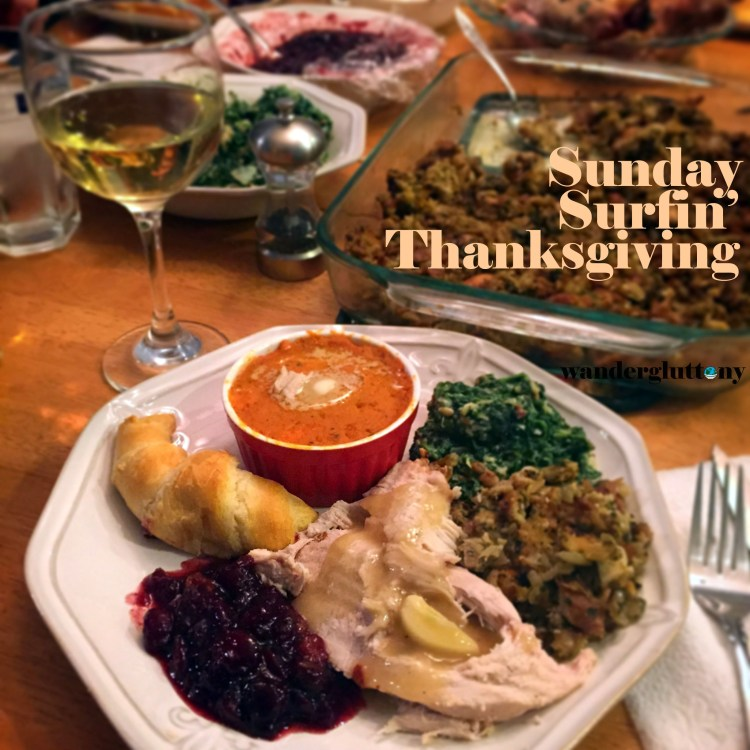 Sunday Surfin' Thanksgiving. The last minute scramble to get everything in place for this national holiday!