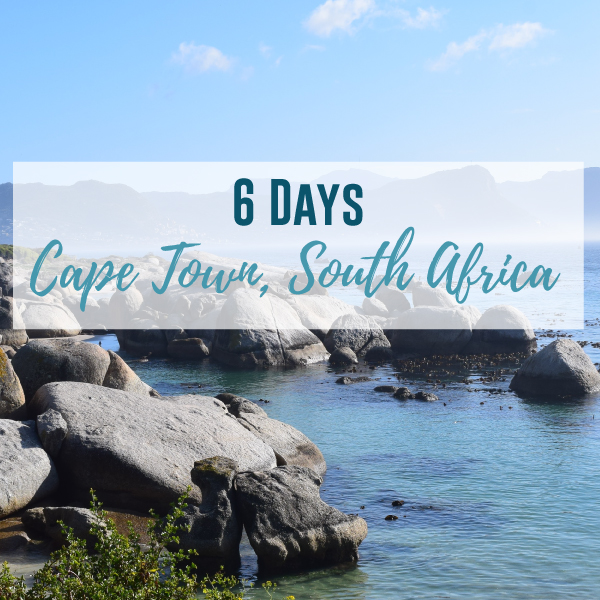 6 Days in Cape Town South Africa