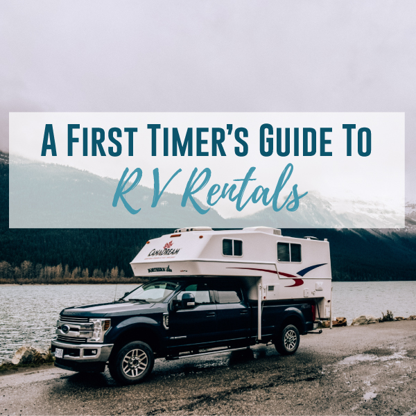A First Timer's Guide to RV Rentals