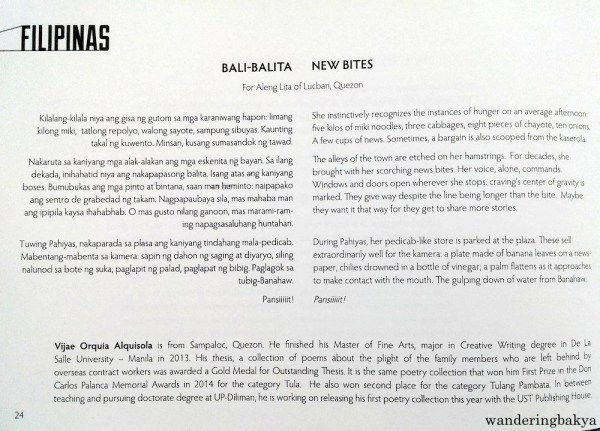 Bali-Balita (New Bites) by Vijae Orquia Alquisola. Translated by Rina Garcia Chua. If there was an award for best delivery, Alquisola would have won it. I like the detailed description and the local flavor. Pinoy na Pinoy ang dating.