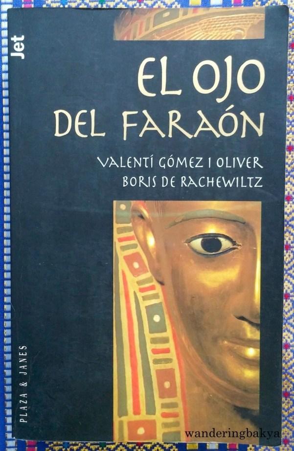 El Ojo del Faraón by Valentí Gómez I Oliver and Boris de Rachewiltz.