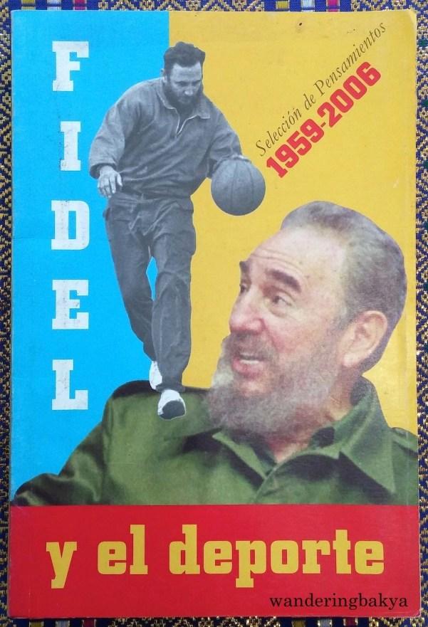 Fidel y el Deporte: Selección de Pensamientos (1959 – 2006).