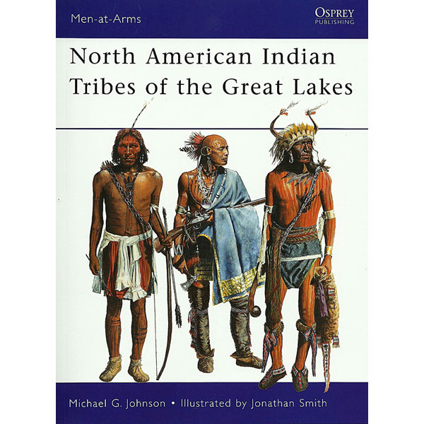 North American Indian Tribes of Great Lakes The