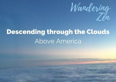 Wandering Zen – Descending through the Clouds