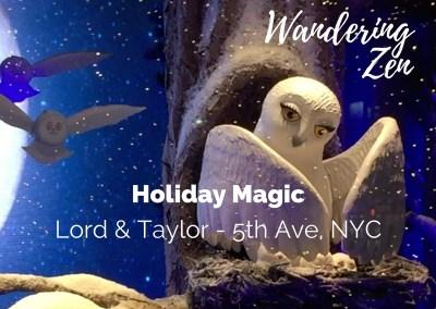 Wandering Zen  ~  Holiday Magic at Lord & Taylor, NYC