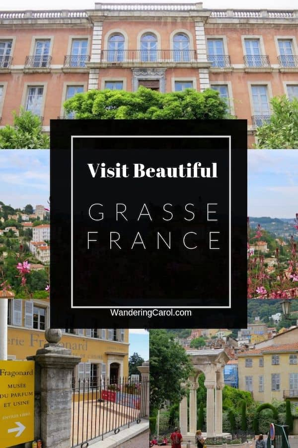 Grasse, France, is an inland town near Cannes, and Nice on the French Riviera. Known as the Perfume Capital of the World, it\'s a great place to visit perfume factories and buy fragrance. For the ultimate list of things to do in Grasse read this travel article. #travel #Grasse #France #Riviera #French #Perfume #SouthofFrance #Coted\'azur #Nice #Cannes #Fragonard