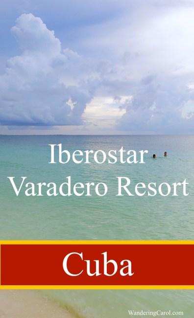 Iberostar Varadero Resort in Cuba review
