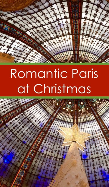 Paris at Christmas is Paris at its most romantic. Here's my experience of where to go, what to see and how to see it - with or without a significant other.