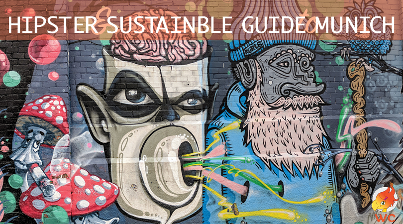 Munich hipster and sustainable guide and things to do