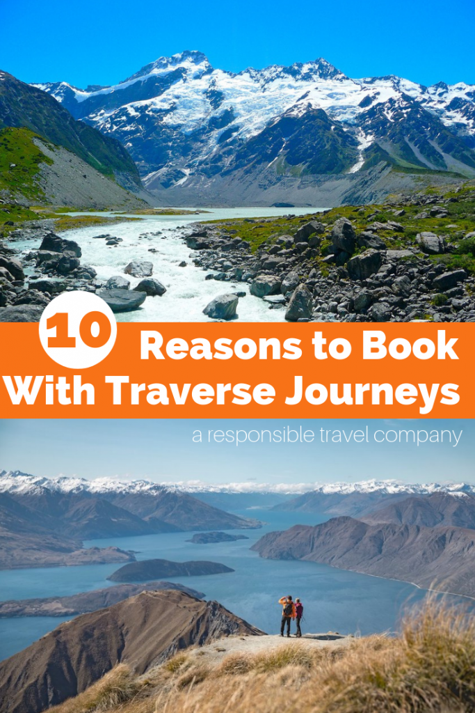 reasons to book with a responsible travel company Traverse Journeys.