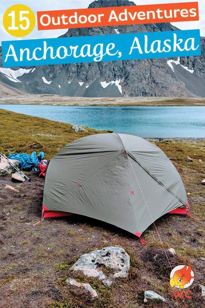 15 outdoor adventures in Anchorage Alaska