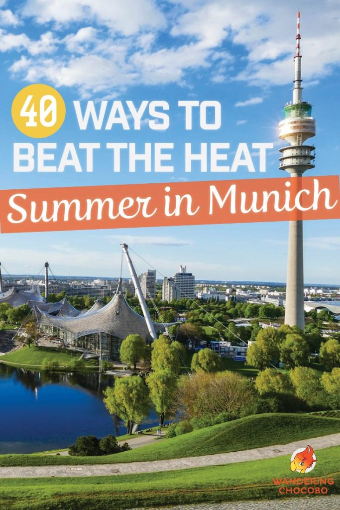 40 ways to beat the heat this summer in Munich
