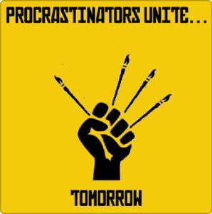 Procastinators Unite