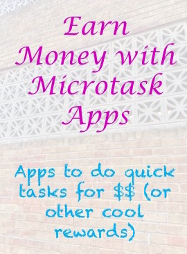 Microtask Apps - 5 Apps that Reward for Quick Tasks