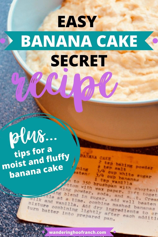 Banana Cake in Pan Easy banana cake secret recipe pin image