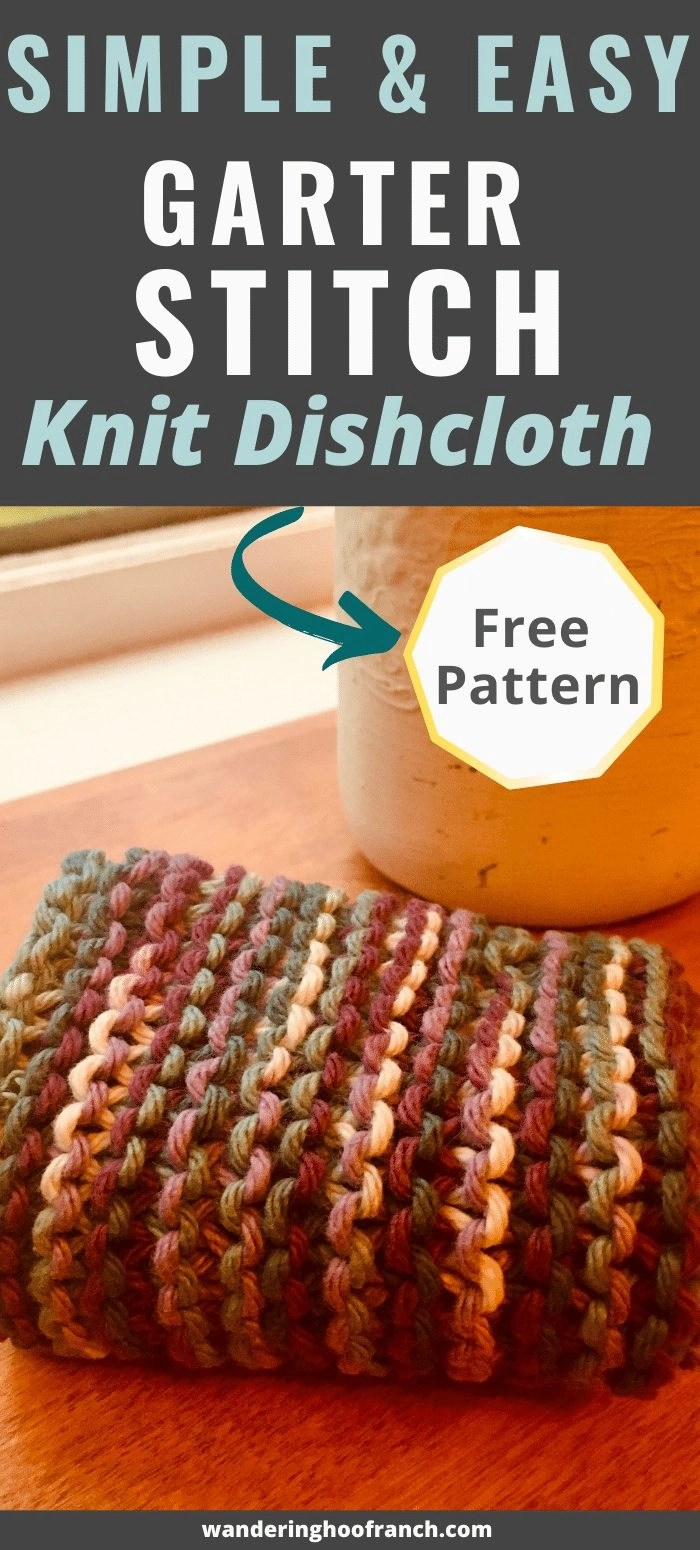 simple and easy garter stitch knitted dishcloth pattern pin image of dishcloth on counter with free pattern call to action