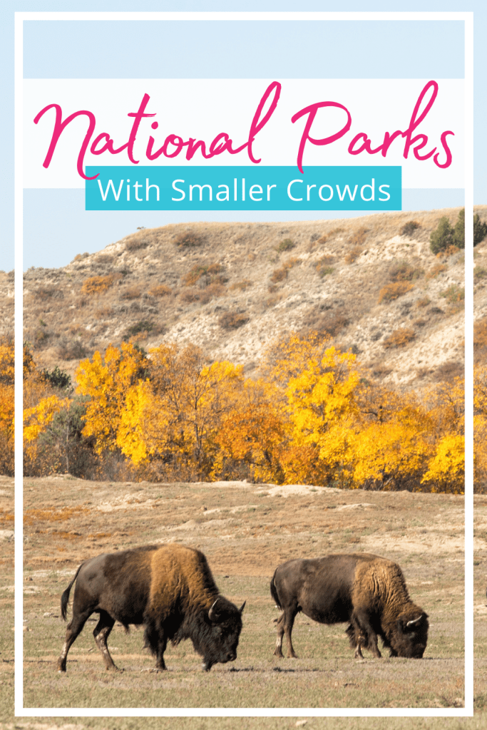 National Parks with Smaller Crowds