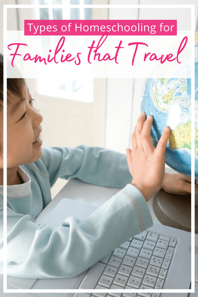 Types of Homeschooling for Families That Travel