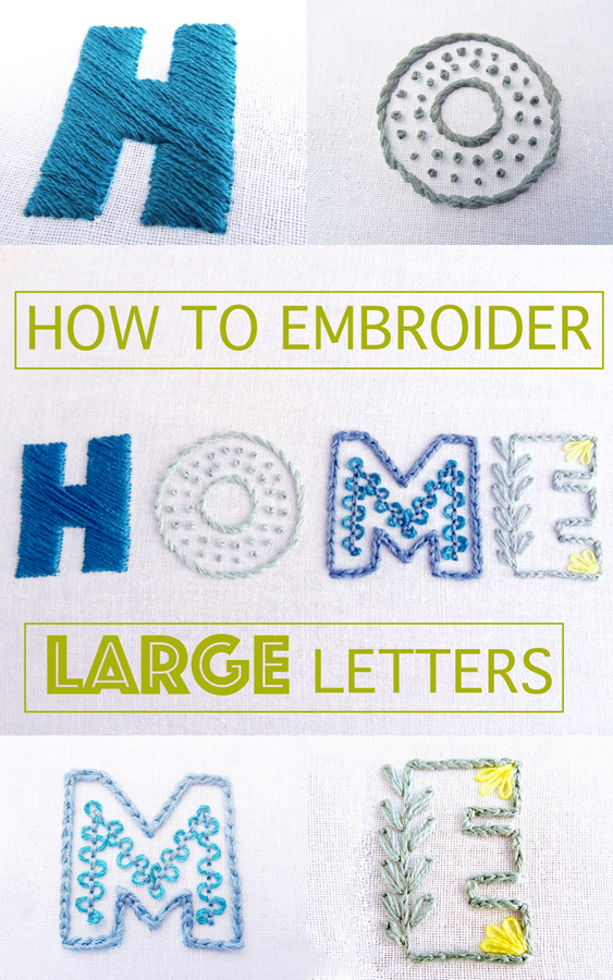 Best Embroidery Stitch For Letters : embroidery, stitch, letters, Embroider, Large, Letters, {Part, Wandering, Threads, Embroidery