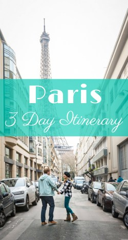 Spend 3 days in Paris, France by Wandering Wheatleys