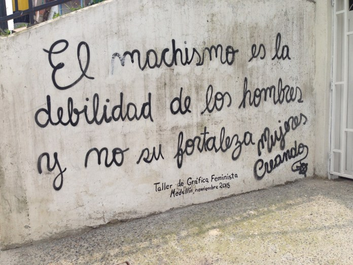 Not art per-se, but a great message: Machismo is men's weakness, not their strength.