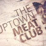 Binnenkort geopend: The Uptown Meat Club