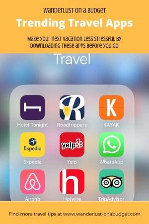 Trending Travel Apps - travel advice - Wanderlust on a Budget - www.wanderlust-onabudget.com