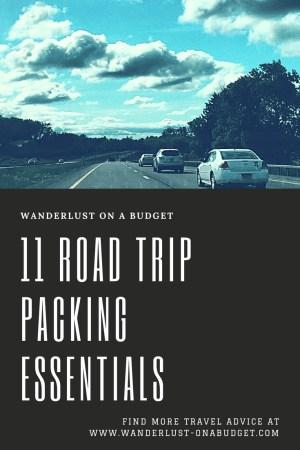11 Road Trip Packing Essentials - Travel Advice - Wanderlust on a Budget - www.wanderlust-onabudget.com