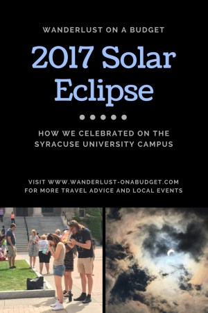 2017 Solar Eclipse - Syracuse University - Wanderlust on a Budget