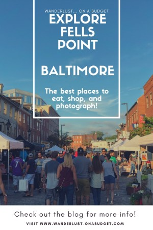 Fells Point - Baltimore, Maryland - Wanderlust on a Budget - travel tips - www.wanderlust-onabudget.com
