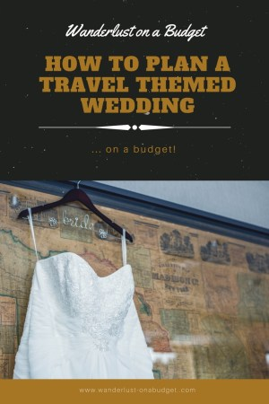 Ideas for planning a travel themed wedding