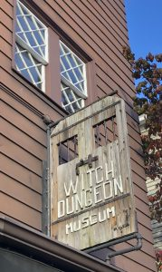 Witch Dungeon Museum - Salem