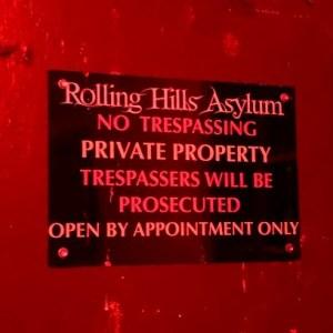 Rolling Hills Asylum Sign