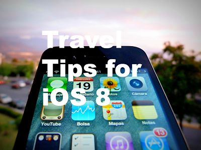 iPhone Travel Tips
