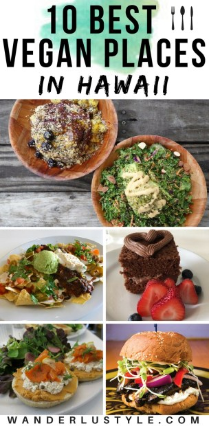 Best Vegan Food Places in Hawaii - Hawaii Food Places, Oahu Food, Best in Hawaii, Hawaii Travel | Wanderlustyle.com