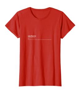 Wanderonomy Original Sarchasm Tshirt