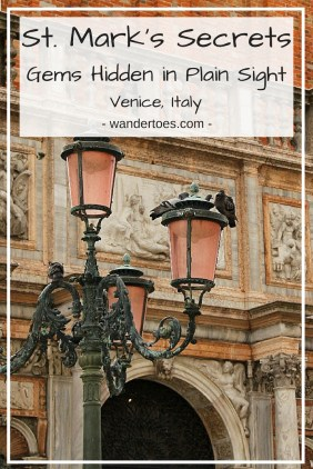 Venice, Italy:  Do you like finding those hidden gems and secret places when you travel?  Me too!  So benefit from my research of St. Mark's Square in Venice, Italy, and find those tidbits hidden in plain sight!
