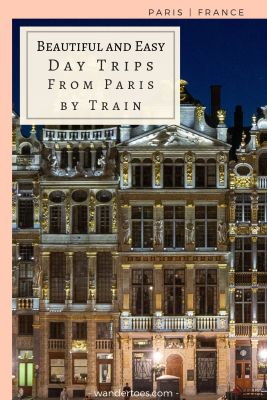 Paris, France: Enhance your trip to Paris with one (or more!) of these beautiful and easy day trip from Paris by train. All you need to know to get you started planning your adventures! | #Paris #Travel #Train #Daytrips #Strasbourg #Reims #Rouen #Brussels
