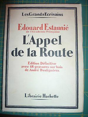 L'appel de la Route, par Ed. ESTAUNIE