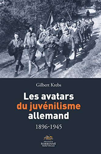 Krebs-Gilbert.-Les-avatars-du-juvénilisme-allemand-1896-1945.-Paris