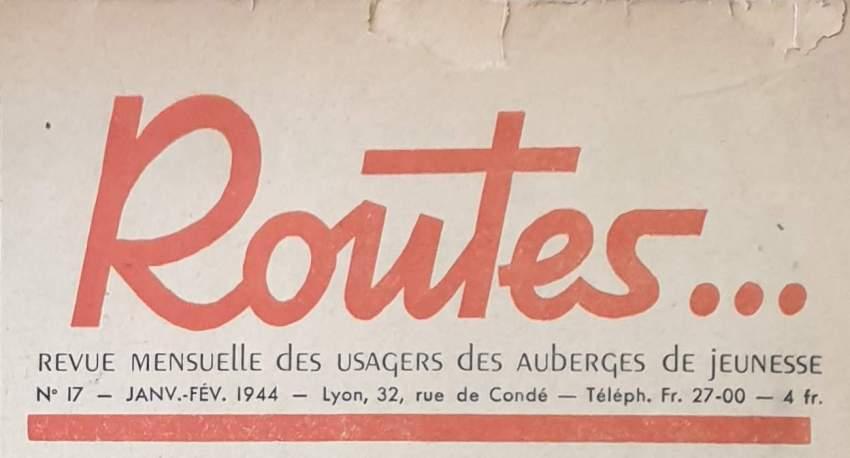 Routes - Janvier-Février 1944 - Revue mensuelle des usagers des auberges de jeunesse