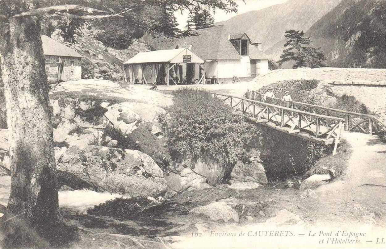 Cauterets - Le Pont d'Espagne et l'Hôtellerie