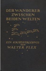 Walter-Flex+Der-Wanderer-zwischen-beiden-Welten-Ein-Kriegserlebnis