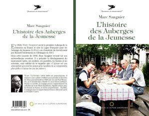Sangnier, Marc - L'histoire des auberges de la jeunesse - Les Amis de la Culture Européenne