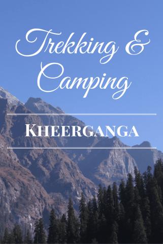 trekking and camping kheerganga