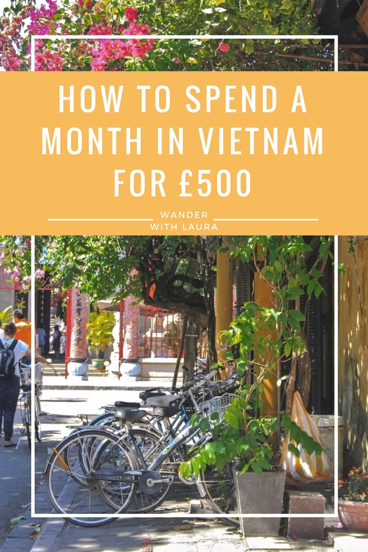 HOW MUCH TO BUDGET FOR A MONTH IN VIETNAM - Wander with Laura